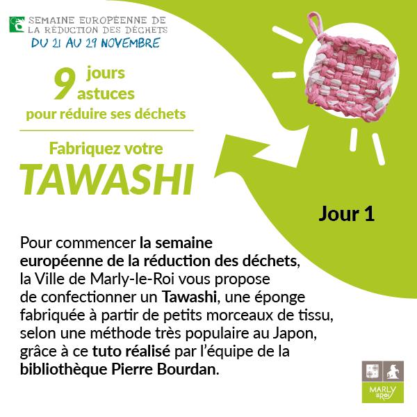 Jour 1 : fabriquez votre tawashi
